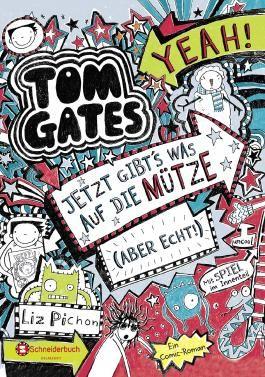 Tom Gates - Jetzt gibt's was auf die Mütze (aber echt!)