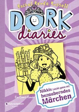DORK Diaries - Nikkis (nicht ganz so) bezauberndes Märchen