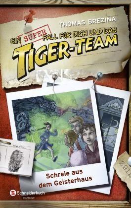 Ein Superfall für dich und das Tiger-Team - Schreie aus dem Geisterhaus