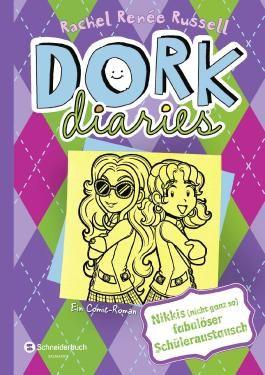 DORK Diaries - Nikkis (nicht ganz so) fabulöser Schüleraustausch