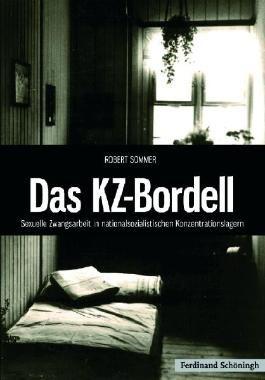 Das KZ-Bordell