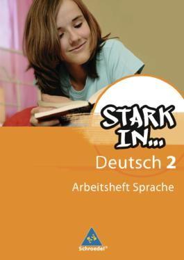 Stark in Deutsch: Das Sprachlesebuch - Ausgabe 2007: Arbeitsheft Sprache 2