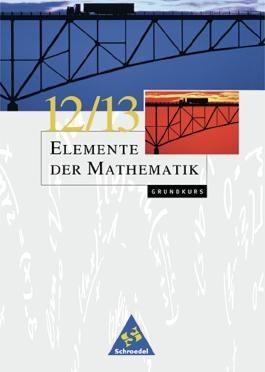 Elemente der Mathematik SII - Ausgabe 1999 für Bremen, Hamburg, Hessen, Niedersachsen und Schleswig-Holstein