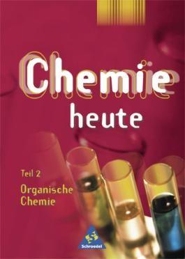Chemie heute SI - Allgemeine Ausgabe 2001 in Teilbänden