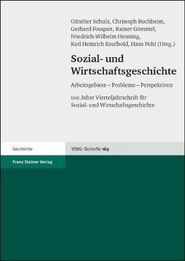 Sozial- Und Wirtschaftsgeschichte Arbeitsgebiete - Probleme - Perspektiven