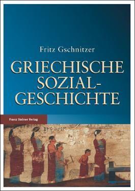 Griechische Sozialgeschichte