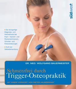 Schmerzfrei durch Trigger-Osteopraktik