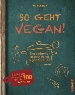 So geht vegan!