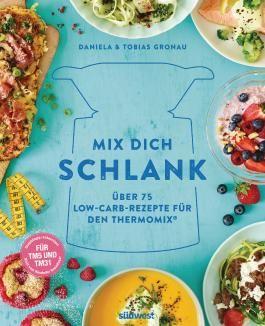 Kuchen Gronau mix dich schlank daniela gronau ratzeck bei lovelybooks sachbücher
