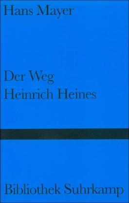 Der Weg Heinrich Heines
