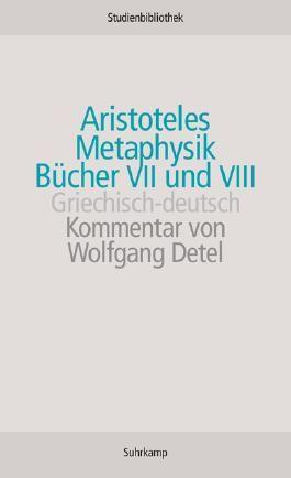 Metaphysik, Bücher VII und VIII