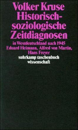Historisch-soziologische Zeitdiagnosen in Westdeutschland nach 1945