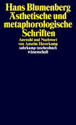 Ästhetische und metaphorologische Schriften