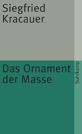 Das Ornament der Masse