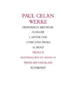 Werke. Historisch-kritische Ausgabe. I. Abteilung: Lyrik und Prosa