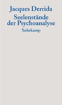Seelenstände der Psychoanalyse