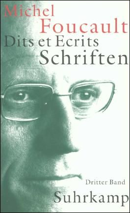 Dits et Ecrits. Schriften / Schriften in vier Bänden. Dits et Ecrits