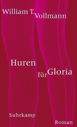 Huren für Gloria: Roman