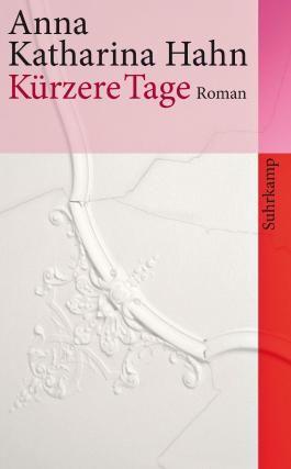Kürzere Tage: Roman: 4158 (suhrkamp taschenbuch)