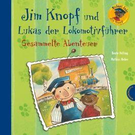 Jim Knopf: Jim Knopf und Lukas der Lokomotivführer – Gesammelte Abenteuer