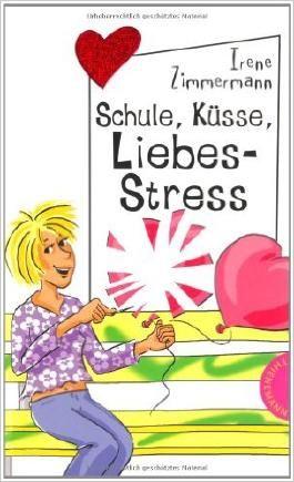 Schule, Küsse, Liebes-Stress