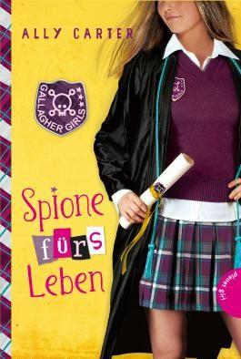Gallagher Girls - Spione fürs Leben