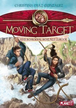 Moving Target: Das Schicksal schlägt zurück