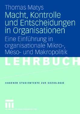 Macht, Kontrolle und Entscheidungen in Organisationen