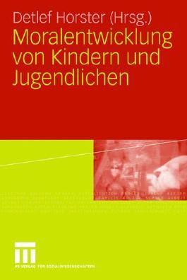 Moralentwicklung von Kindern und Jugendlichen
