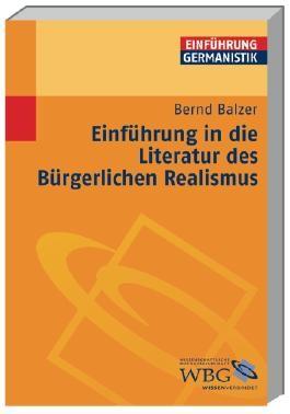 Einführung in die Literatur des Bürgerlichen Realismus
