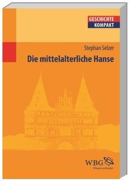 Die mittelalterliche Hanse