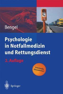 Psychologie in Notfallmedizin und Rettungsdienst