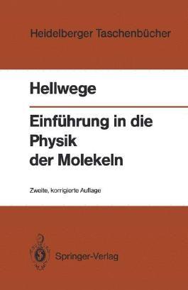 Einführung in die Physik der Molekeln (Heidelberger Taschenbücher) (German Edition)