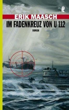 Im Fadenkreuz von U 112