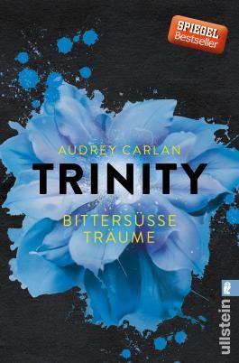 Trinity - Bittersüße Träume