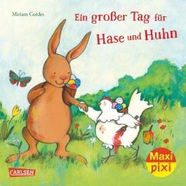 Maxi Pixi 243: Ein großer Tag für Hase und Huhn
