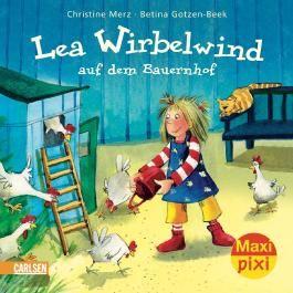 Maxi-Pixi Nr. 31: Lea Wirbelwind auf dem Bauernhof