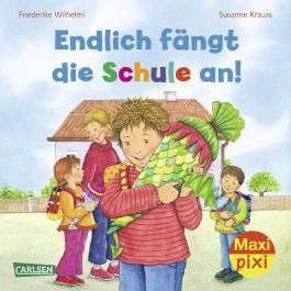 Maxi Pixi 103: Endlich fängt die Schule an