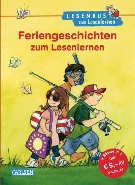LESEMAUS zum Lesenlernen Sammelbände: Feriengeschichten zum Lesenlernen