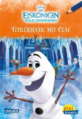 Pixi kreativ 101: Disney: Die Eiskönigin - Völlig unverfroren / Fehlersuche mit Olaf