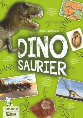 Explorer, Band 5: Dinosaurier