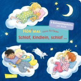 Hör mal: Verse für Kleine: Schlaf, Kindlein, schlaf ...