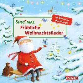 Sing mal: Fröhliche Weihnachtslieder