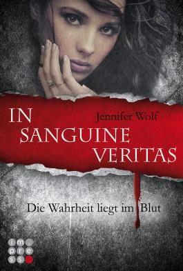 In sanguine veritas - Die Wahrheit liegt im Blut