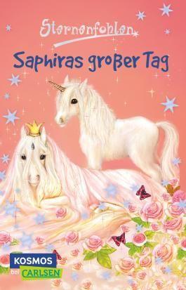 Sternenfohlen 4: Saphiras großer Tag
