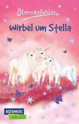 Sternenfohlen 7: Wirbel um Stella