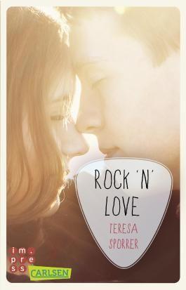Rock'n'Love (Ein Rockstar-Roman) (Die Rockstar-Reihe )