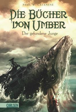 Die Bücher von Umber - Der gefundene Junge