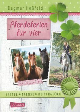 Sattel, Trense, Reiterglück 2: Pferdeferien für vier