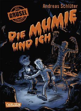 Grusel garantiert, Band 3: Die Mumie und ich